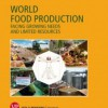 "Presentazione del libro ""WORLD FOOD PRODUCTION facing growing needs and limited resources"" Roma, 25 maggio 2016"