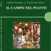 Andrea Sonnino e Loretta Bacchetta: IL CAMPO NEL PIATTO